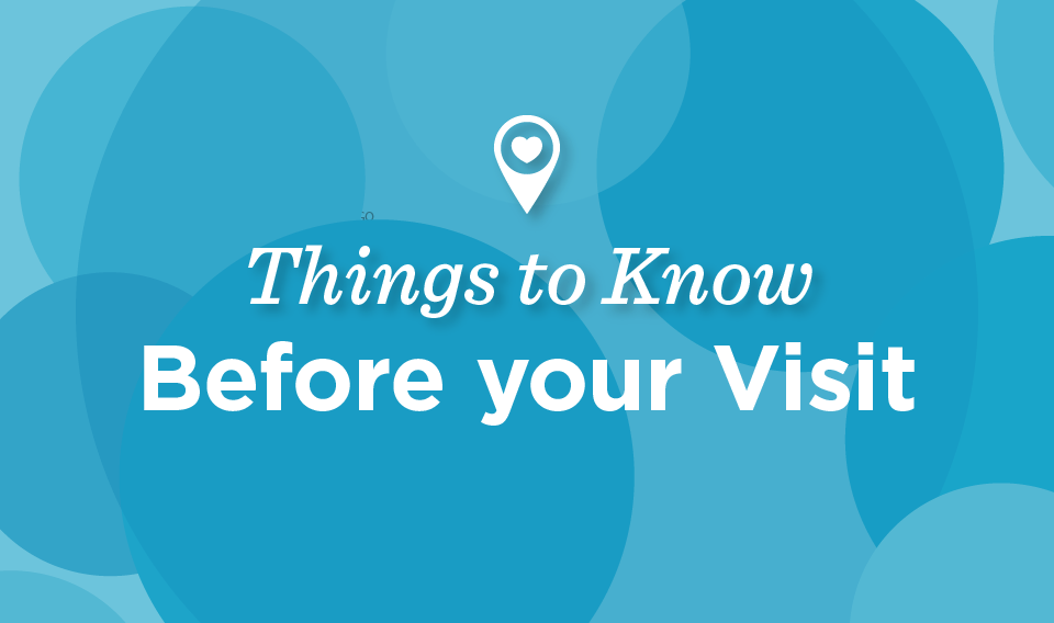 Know Before You Visit